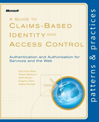 (ebook) A Guide to Claims-Based Identity and Access Control