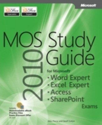 (ebook) MOS 2010 Study Guide for Microsoft Word Expert, Excel Expert, Access, and SharePoint Exams