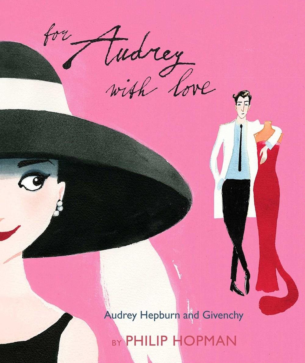 For Audrey With Love: Audrey Hepburn and Givenchy