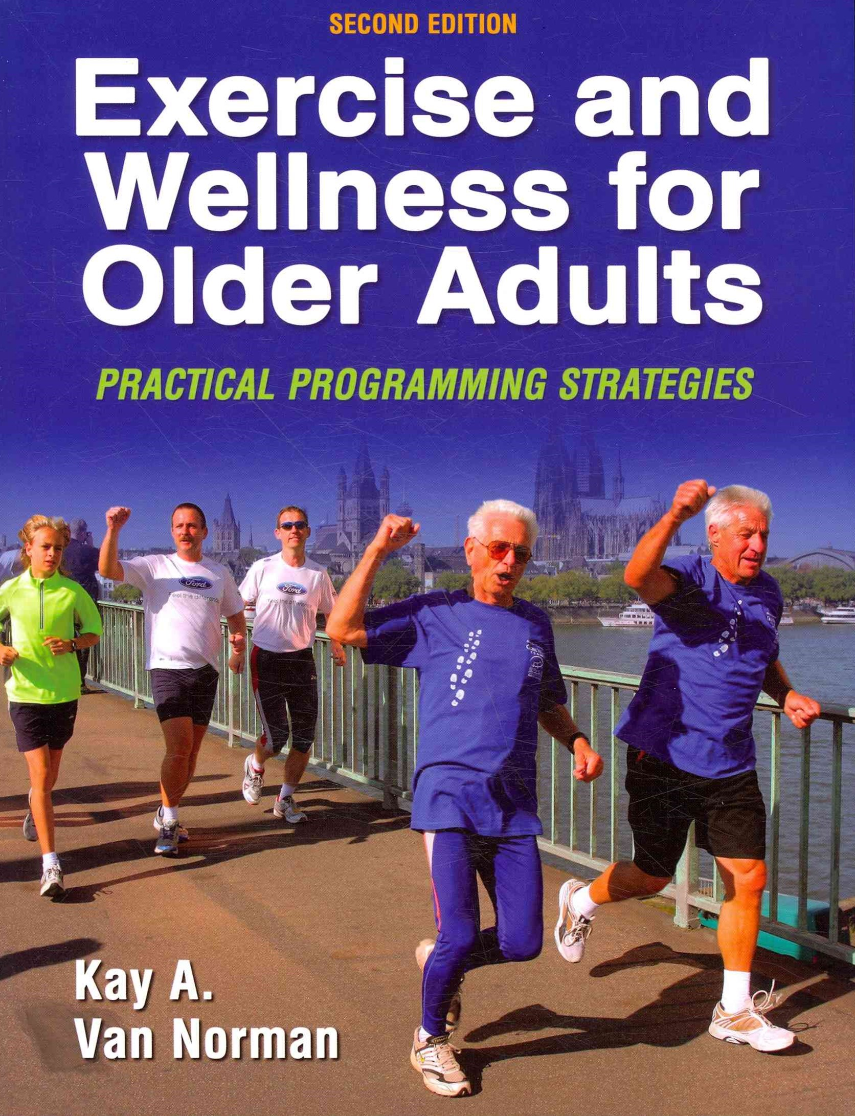 Exercise and Wellness for Older Adults