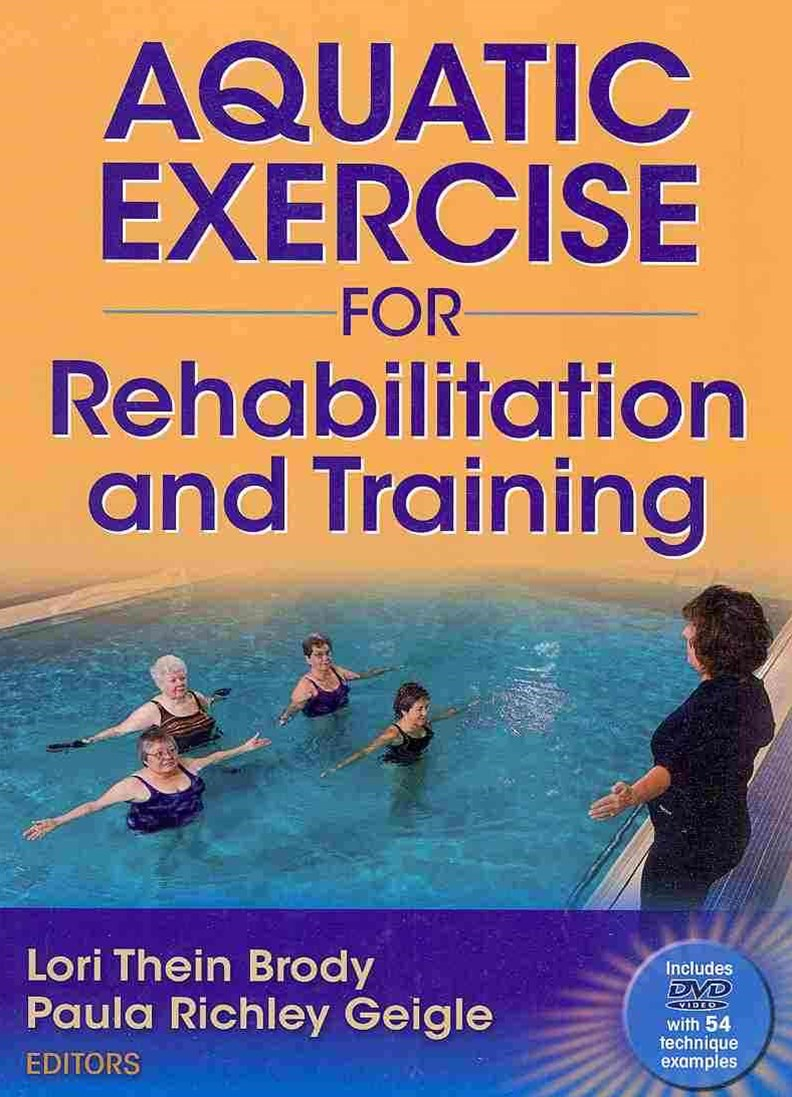 Aquatic Exercise for Rehabilitation and Training