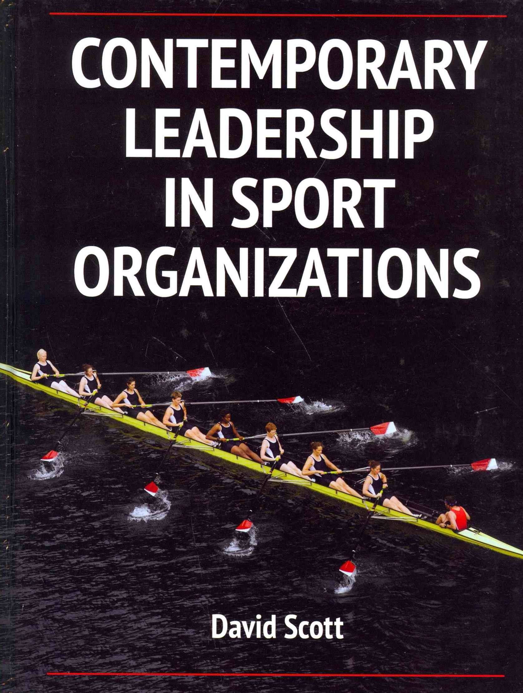 Contemporary Leadership in Sport Orgnaizations