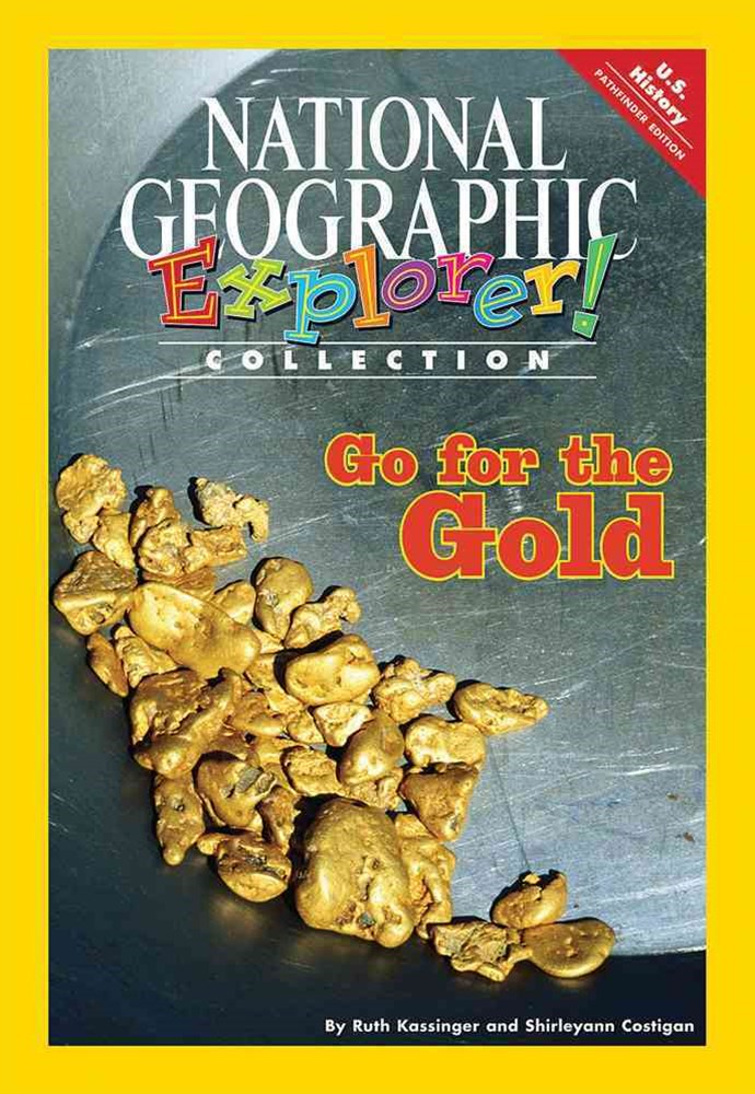 Explorer Books (Pathfinder Social Studies: U.S. History): Go for the  Gold