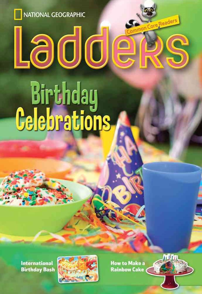 Ladders Reading/Language Arts 3: Birthday Celebrations (above-level;  Social Studies)