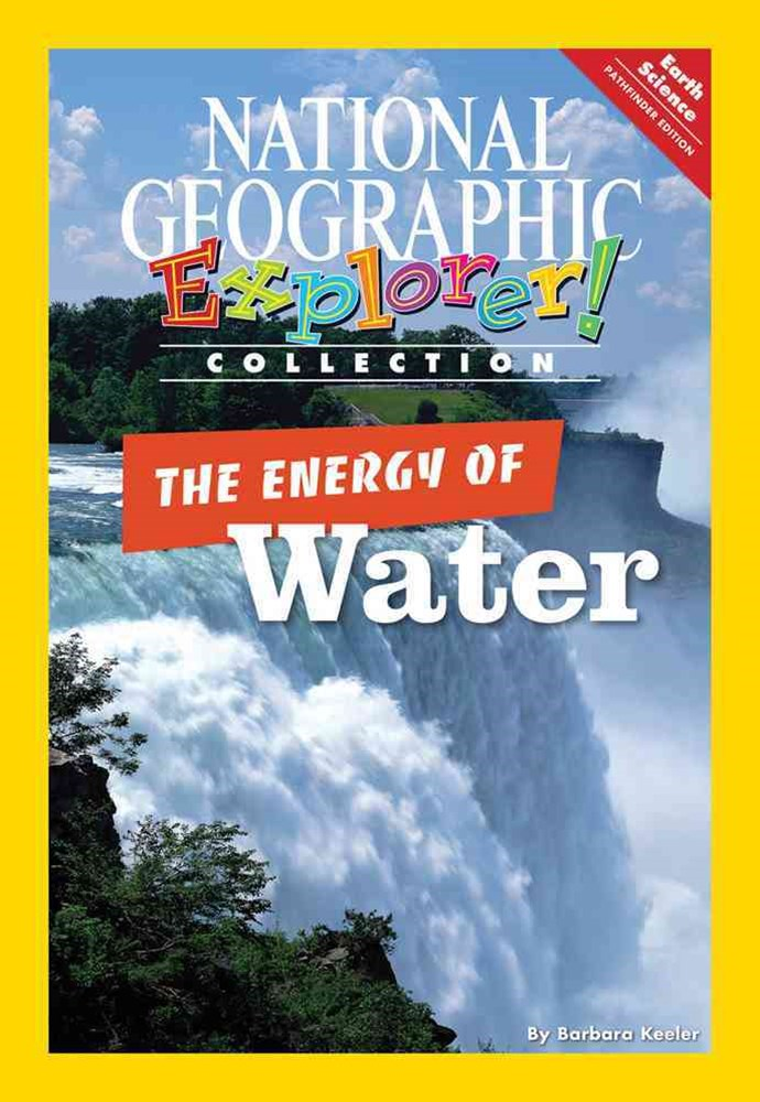 Explorer Books (Pathfinder Science: Physical Science): The Energy of  Water