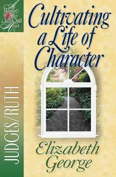 Cultivating a Life of Character
