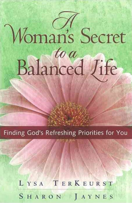 Woman's Secret to a Balanced Life
