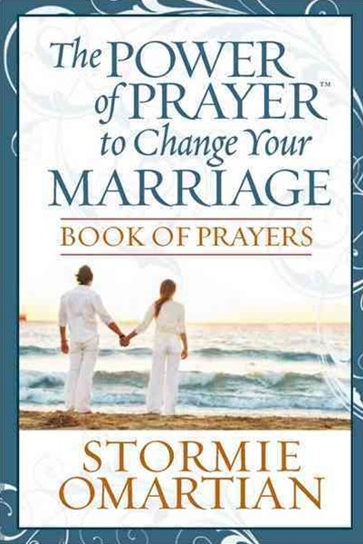 Power of Prayer to Change Your Marriage Book of Prayers