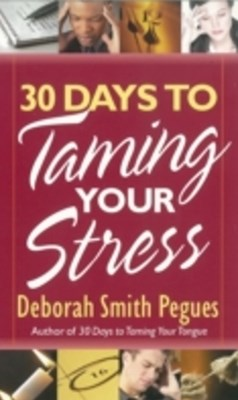 (ebook) 30 Days to Taming Your Stress