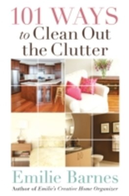 (ebook) 101 Ways to Clean Out the Clutter