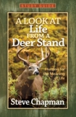 Look at Life from a Deer Stand Study Guide