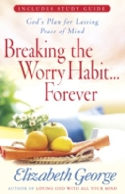 (ebook) Breaking the Worry Habit...Forever!