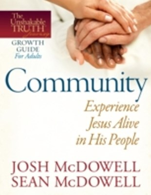 Community--Experience Jesus Alive in His People