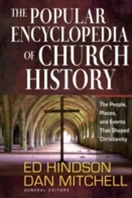 Popular Encyclopedia of Church History