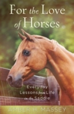 (ebook) For the Love of Horses