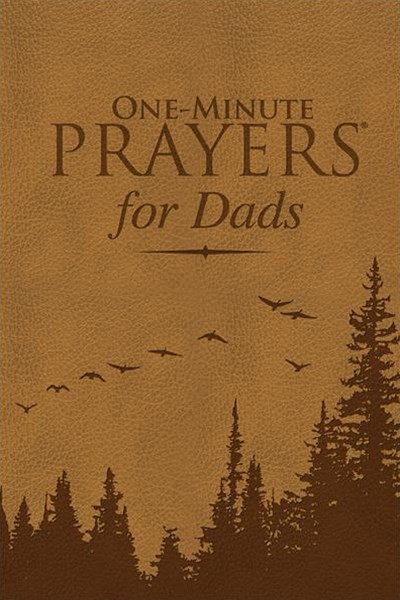 One-Minute Prayers for Dads