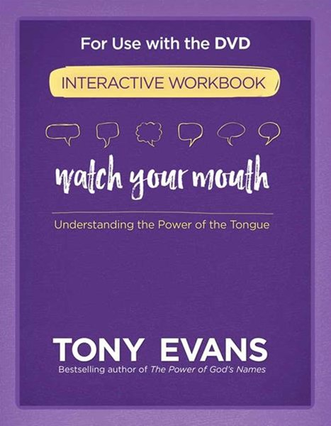 Watch Your Mouth Interactive Workbook