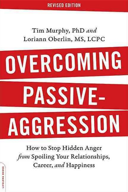 Overcoming Passive-Aggression, Revi