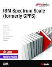 IBM Spectrum Scale (Formerly GPFS)
