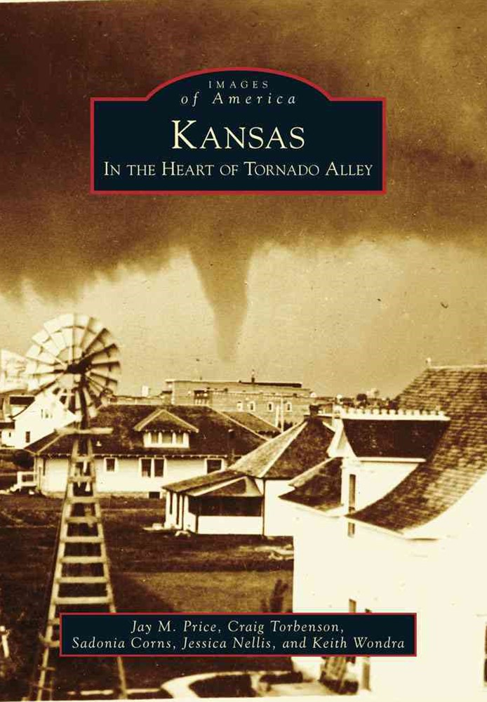 Kansas: in the Heart of Tornado Alley