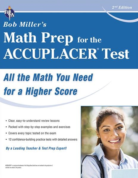 ACCUPLACER® Bob Miller's Math Prep for The