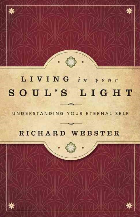 Living in Your Soul's Light