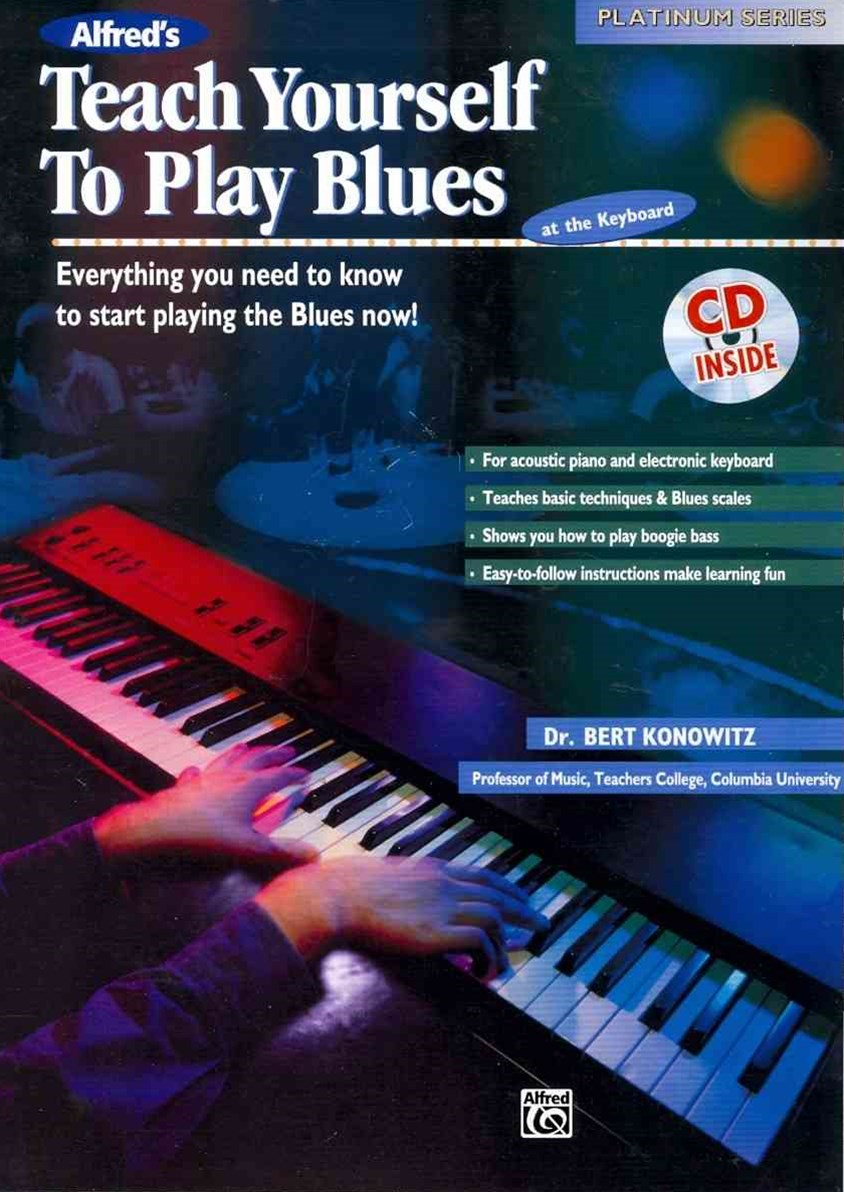 Teach Yourself to Play Blues at the Keyboard