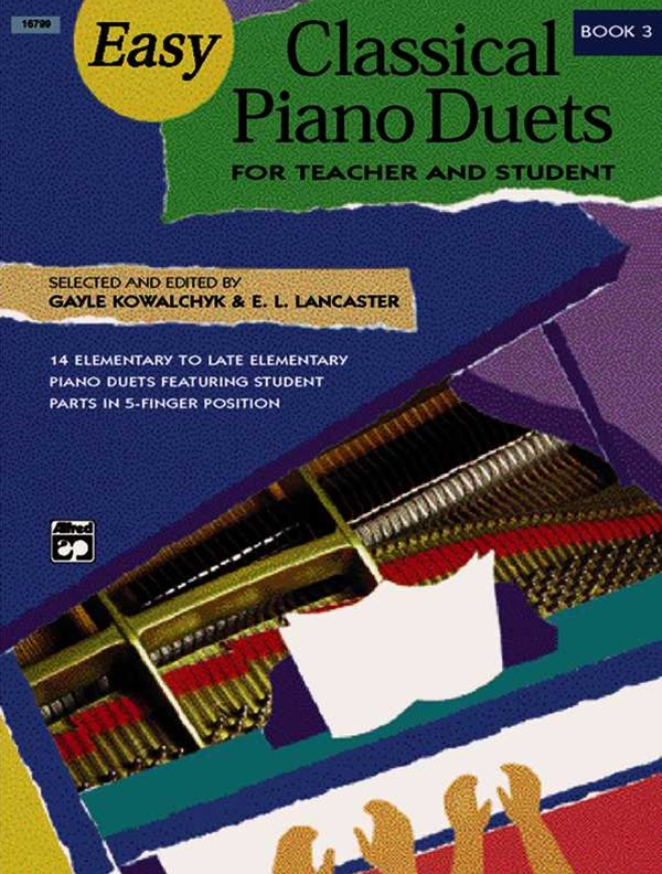 Easy Classical Piano Duets for Teacher and Student, Bk 3
