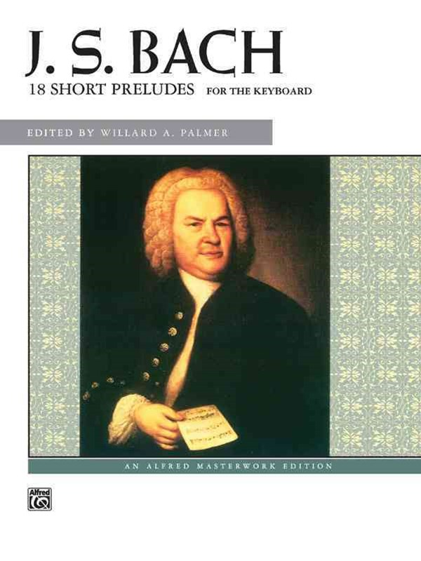 Bach -- 18 Short Preludes