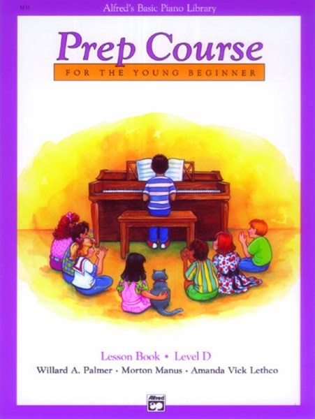 Alfred's Basic Piano Prep Course, Lesson Book, Level D