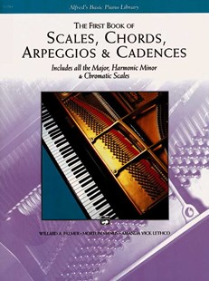 First Book of Scales, Chords, Arpeggios & Cadences by Willard A. Palmer Morton Manus Amanda Vick Lethco, Morton Manus, Amanda Vick Lethco, Willard A. Palmer (9780739012970) - PaperBack - Entertainment Music General