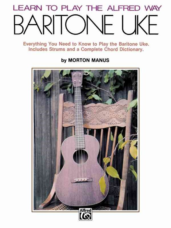 Learn to Play the Alfred Way -- Baritone Uke