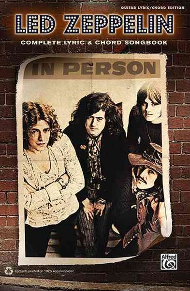 Led Zeppelin -- Complete Lyric and Chord Songbook