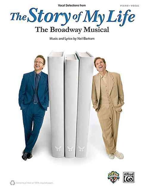 The Story of My Life -- Vocal Selections from the Broadway Musical