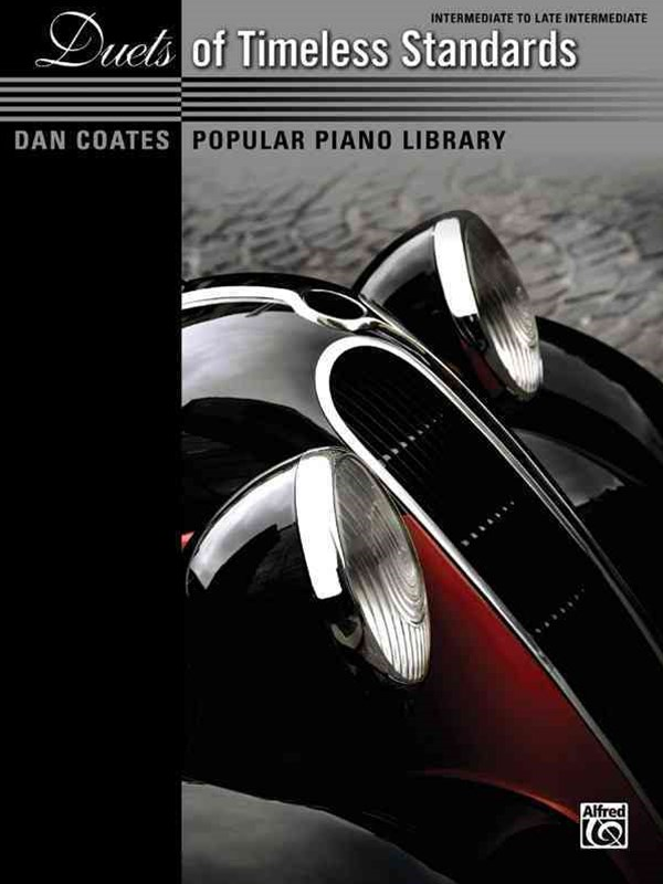 Dan Coates Popular Piano Library -- Duets of Timeless Standards