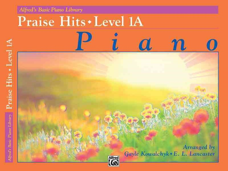 Alfred's Basic Piano Course - Praise Hits, Level 1A