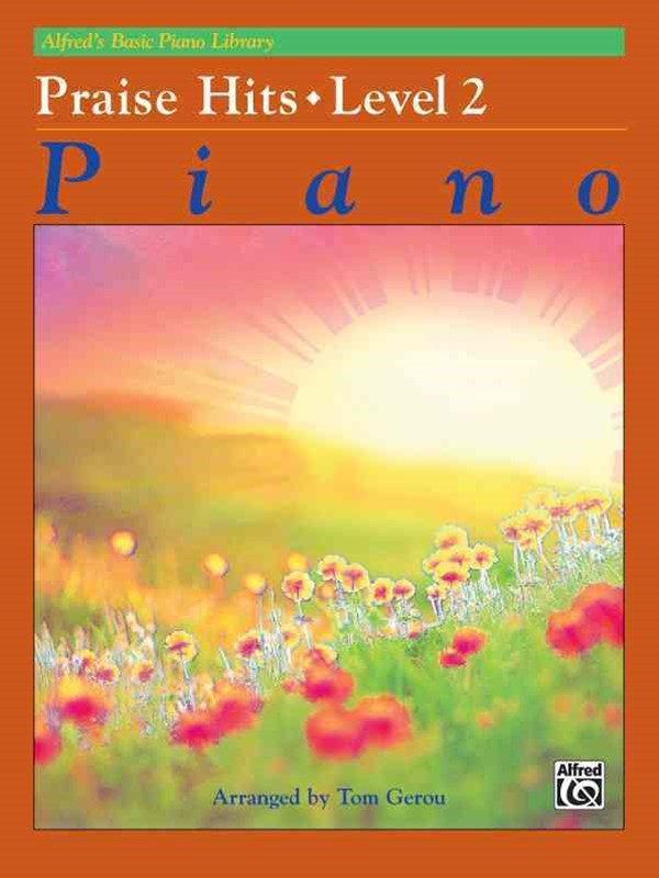 Alfred's Basic Piano Course - Praise Hits, Level 2