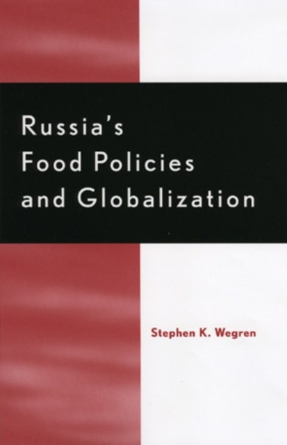 Russia's Food Policy and Globalization