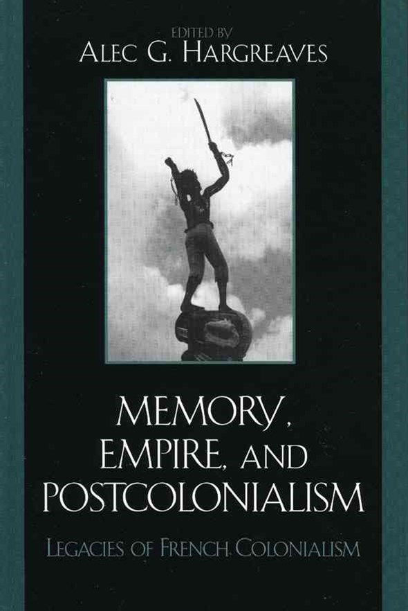 Memory, Empire, and Postcolonialism