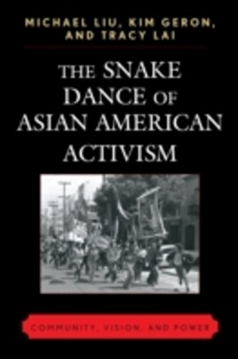 (ebook) Snake Dance Of Asian American Activism