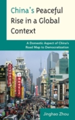 (ebook) China's Peaceful Rise in a Global Context