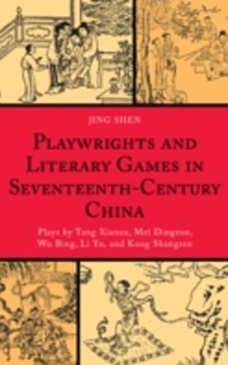 (ebook) Playwrights and Literary Games in Seventeenth-Century China