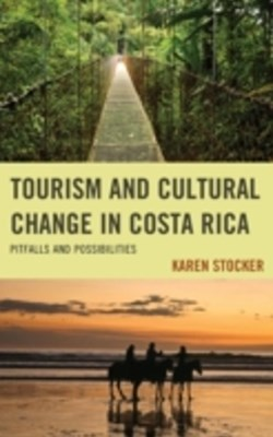 Tourism and Cultural Change in Costa Rica