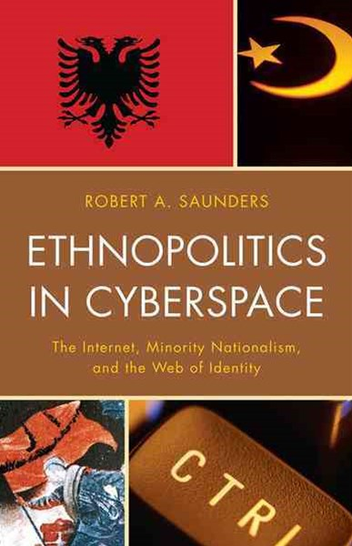 Ethnopolitics in Cyberspace