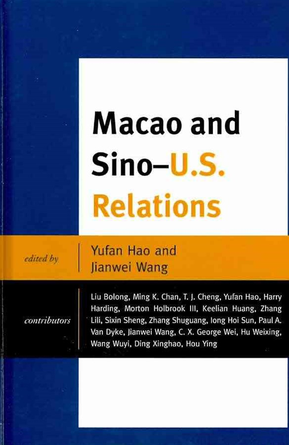 Macao and Sino - U. S. Relations