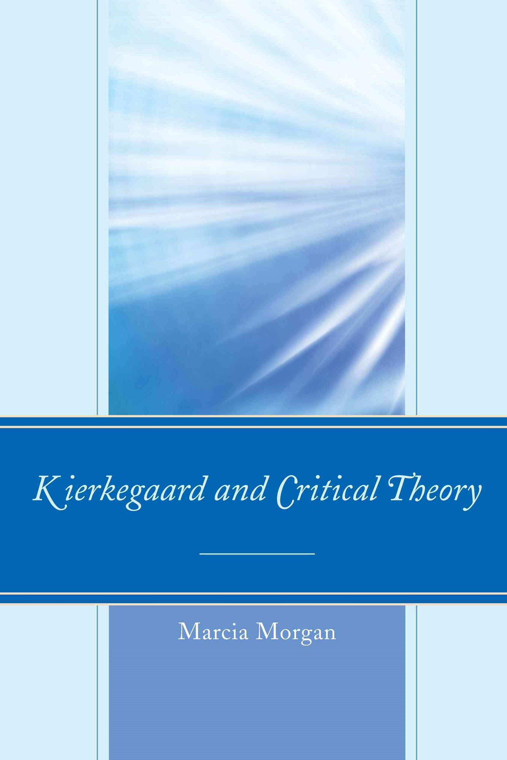 Kierkegaard and Critical Theory