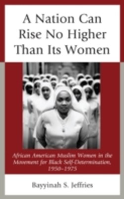 (ebook) Nation Can Rise No Higher Than Its Women