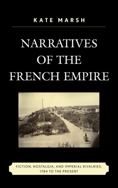 Narratives of the French Empire