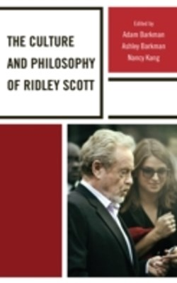 Culture and Philosophy of Ridley Scott