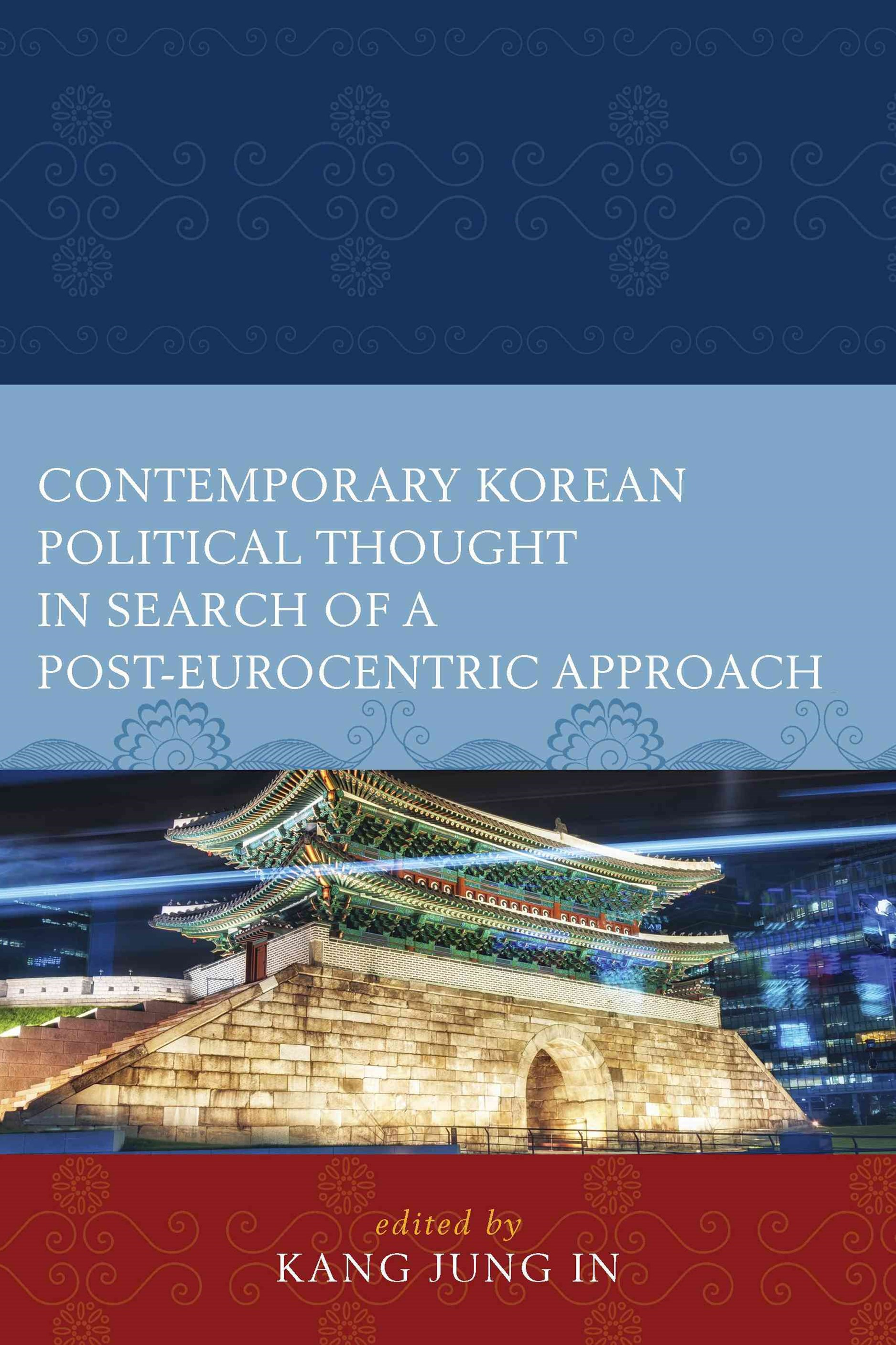 Contemporary Korean Political Thought in Search of a Post-Eurocentric Approach